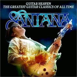 Guitar Heaven: The Greatest Guitar Classics of All Time [Deluxe Ed.]