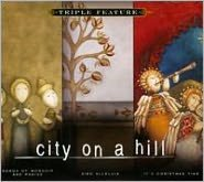 City on a Hill: Triple Feature