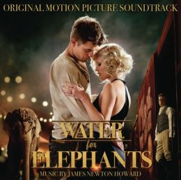 Water For Elephants [Original Motion Picture Soundtrack]