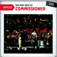 Setlist: The Very Best of Commissioned Live