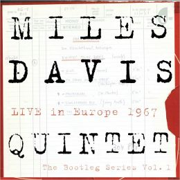 The Miles Davis Quintet Live in Europe 1967 - The Bootleg Series, Vol. 1