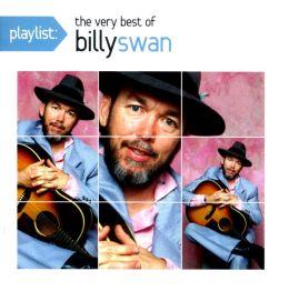 Playlist: The Very Best of Billy Swan