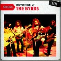 Setlist: The Very Best of the Byrds Live