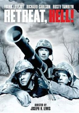 Retreat, Hell!
