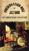 CD Cover Image. Title: The 50th Anniversary Collection, Artist: Preservation Hall Jazz Band
