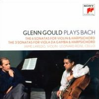 Glenn Gould Plays Bach: 6 Sonatas for Violin & Harpsihord; The 3 Sonatas for Viola da Gamba & Harpsichord