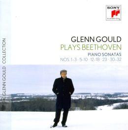 Glenn Gould plays Beethoven: Piano Sonatas Nos. 1-3, 4-10, 12-18, 23, 30-32