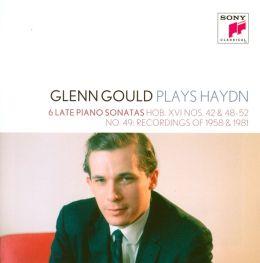 Glenn Gould Plays Haydn: 6 Late Piano Sonatas, Hob. XVI Nos. 42, 48-52, No. 49 Recordings of 1958 & 1981