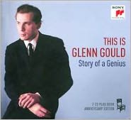 This Is Glenn Gould: Story of a Genius