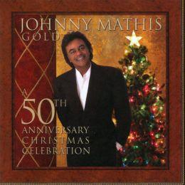 Gold: A 50th Anniversary Christmas Celebration