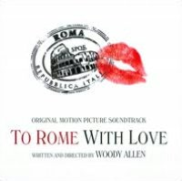 To Rome with Love [Original Motion Picture Soundtrack]