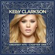 CD Cover Image. Title: Greatest Hits, Chapter 1, Artist: Kelly Clarkson