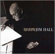 Hallmarks: The Best of Jim Hall