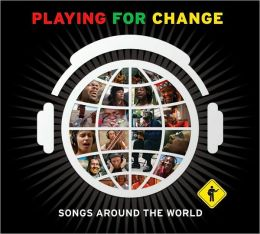 Playing for Change: Songs Around the World [Deluxe Edition]