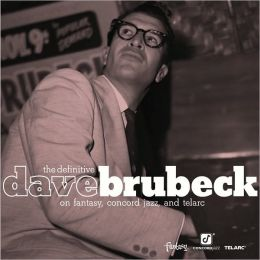 The Definitive Dave Brubeck on Fantasy, Concord Jazz and Telarc