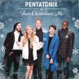 CD Cover Image. Title: That's Christmas to Me, Artist: Pentatonix
