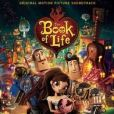 CD Cover Image. Title: The Book of Life [Original Motion Picture Soundtrack], Artist: Gustavo Santaolalla