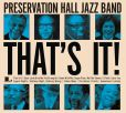 CD Cover Image. Title: That's It!, Artist: Preservation Hall Jazz Band