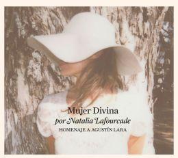 Mujer Divina: Homenaje a Agustín Lara