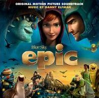 Epic [Original Motion Picture Soundtrack]