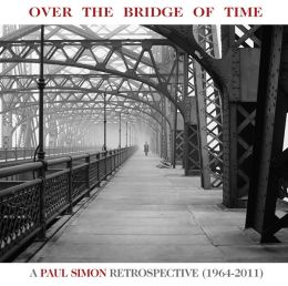 Over The Bridge Of Time: A Paul Simon Retrospective