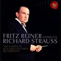 Fritz Reiner Conducts Richard Strauss: The Complete RCA and Columbia Recordings
