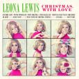 CD Cover Image. Title: Christmas, With Love, Artist: Leona Lewis