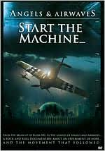 Angels and Airwaves: Start the Machine