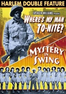 Where's My Man to-Nite?/Mystery in Swing