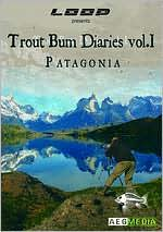 The Trout Bum Diaries: Patagonia