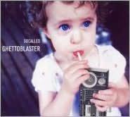 Ghettoblaster [Bonus Track]