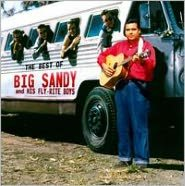 The Best of Big Sandy and His Fly-Rite Boys