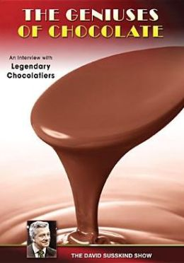 The David Susskind Show: The Geniuses of Chocolate
