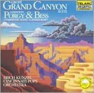 Grofé: Grand Canyon Suite; Gershwin: Porgy & Bess Symphonic Suite