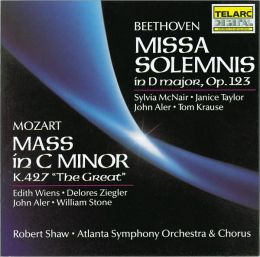 Beethoven: Missa Solemnis / Mozart: Mass in C Minor