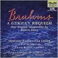 CD Cover Image. Title: Brahms: A German Requiem (New English Adaptation by Robert Shaw), Artist: Mormon Tabernacle Choir