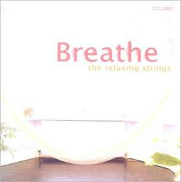 Breathe: The Relaxing Strings