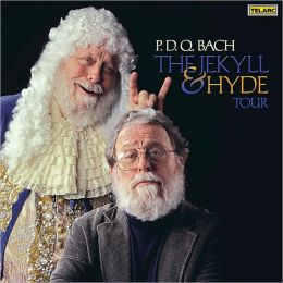 P.D.Q. Bach: The Jekyll & Hyde Tour