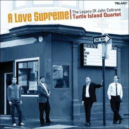 A Love Supreme - The Legacy of John Coltrane