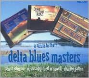 A   Salute to the Delta Blues Masters