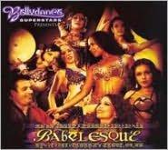 Bellydance Superstars: Babelesque