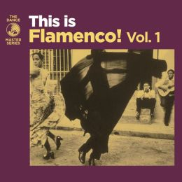 This Is Flamenco!, Vol. 1