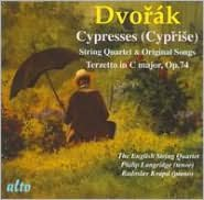 Dvorák: Cypresses (String Quartet and Original Songs); Terzetto