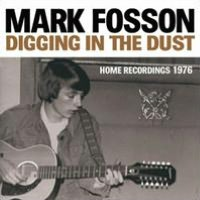 Digging in the Dust: Home Recordings 1976