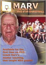 Marv: The Soul of Five Star Basketball