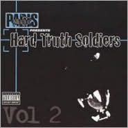 Paris Presents: Hard Truth Soldiers, Vol. 2
