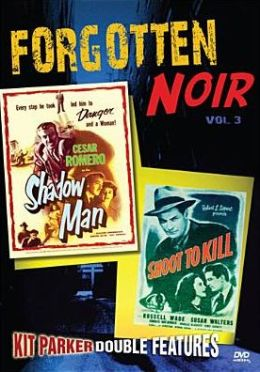 Forgotten Noir 3: Shadow Man / Shoot to Kill