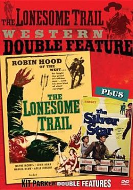 Lonesome Trail Western Double Feature: the Lonesome Trail/the Silver Star