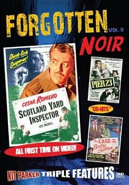 Forgotten Noir 9: Scotland Yard Inspector/Pier 23/Case of the Baby Sitter