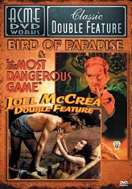Bird of Paradise/the Most Dangerous Game
